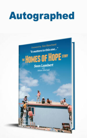 Autographed copy - The Homes of Hope Story by Sean Lambert